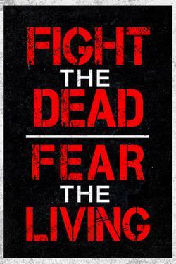 Fight the Dead Fear the Living Television
