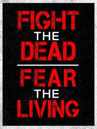 https://imgc.allpostersimages.com/img/posters/fight-the-dead-fear-the-living_u-L-PXJ99V0.jpg?p=0