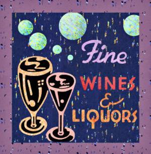 Fine Wines and Liquors