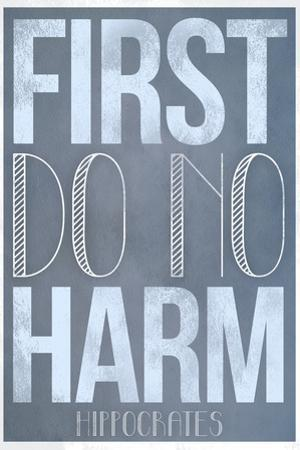 First Do No Harm Plastic Sign