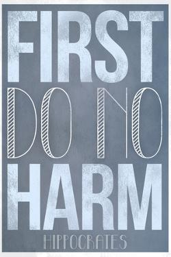 First Do No Harm