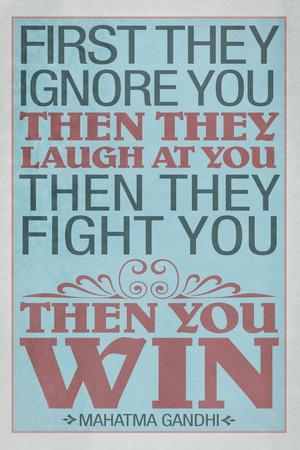 https://imgc.allpostersimages.com/img/posters/first-they-ignore-you-gandhi-quote-motivational_u-L-PYAU400.jpg?p=0
