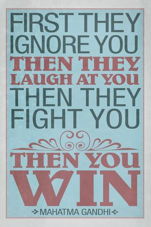 https://imgc.allpostersimages.com/img/posters/first-they-ignore-you-gandhi-quote_u-L-Q19E2TE0.jpg?p=0