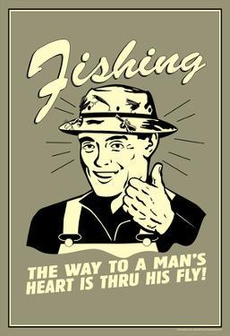 Fishing Way To Man's Heart Through His Fly Funny Retro Poster