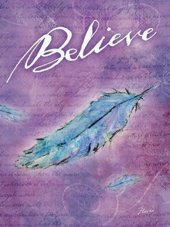 Believe by Flavia Weedn