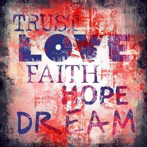 Trust, love, faith, hope, dream by Fline