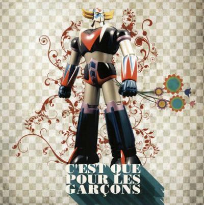 C'Est Que Pour les Garçons (Only for Boys)