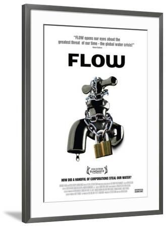 Flow: For Love of Water--Framed Poster