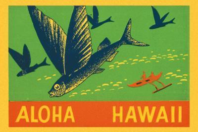 Flying Fish, Aloha Hawaii, c.1940