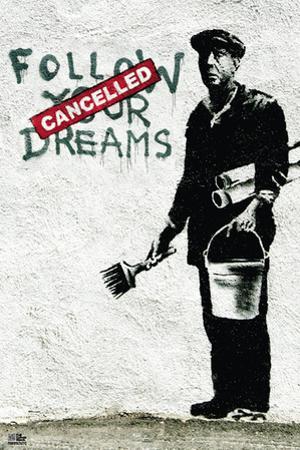 Follow Your Dreams Banksy