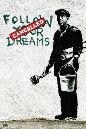https://imgc.allpostersimages.com/img/posters/follow-your-dreams_u-L-F8JTGS0.jpg?artPerspective=n