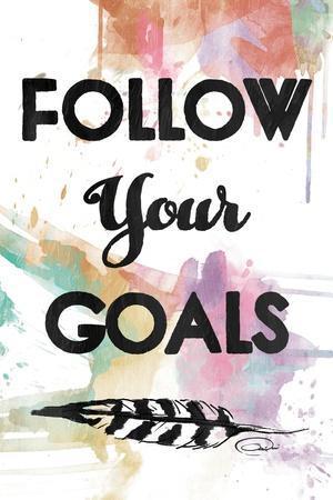 https://imgc.allpostersimages.com/img/posters/follow-your-goals_u-L-Q1BCXQA0.jpg?artPerspective=n