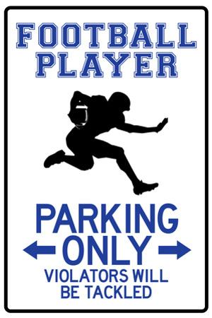 Football Player Parking Only Plastic Sign