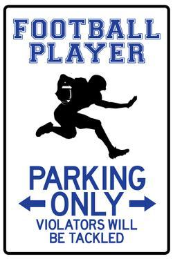 Football Player Parking Only Sign Poster