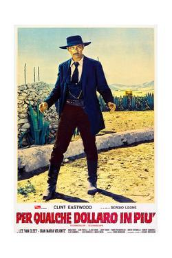 For a Few Dollars More (aka Per Qualche Dollaro In Piu), Lee Van Cleef on Italian poster art, 1965