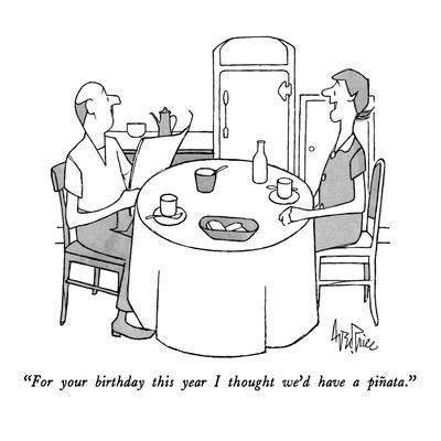 https://imgc.allpostersimages.com/img/posters/for-your-birthday-this-year-i-thought-we-d-have-a-pinata-new-yorker-cartoon_u-L-PGT7U10.jpg?artPerspective=n