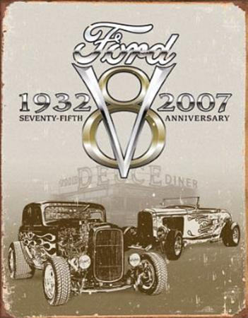 Ford Deuce 75th Anniversary 1932-2007