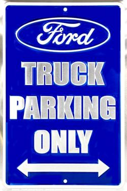Ford Truck Parking Only