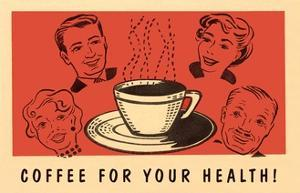 Coffee for Your Health, Drawings by Found Image Press