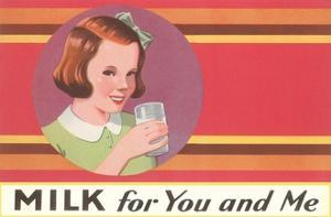 Milk for You and Me Advertisement, School Girl by Found Image Press