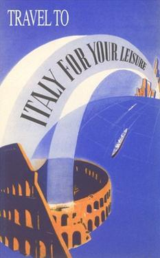 Travel to Italy for Your Leisure, Coliseum by Found Image Press