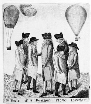 Fowls of a Feather Flock Together'; a Group of Aeronauts, C1785