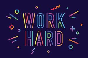 Work Hard by foxysgraphic