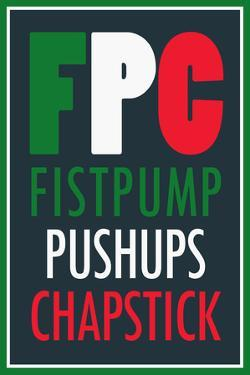 FPC Fistpump Pushups Chapstick Jersey Shore Poster