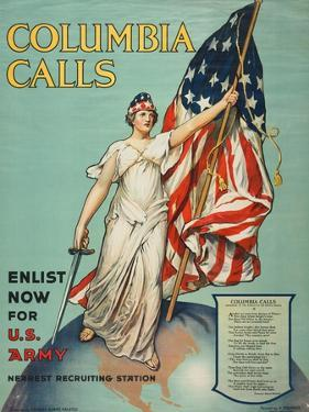 """""""Columbia Calls: Enlist Now For the U.S. Army"""", 1916 by Frances Adams Halsted"""