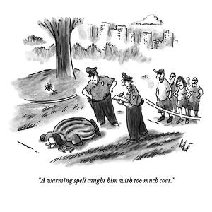 """""""A warming spell caught him with too much coat."""" - New Yorker Cartoon by Frank Cotham"""