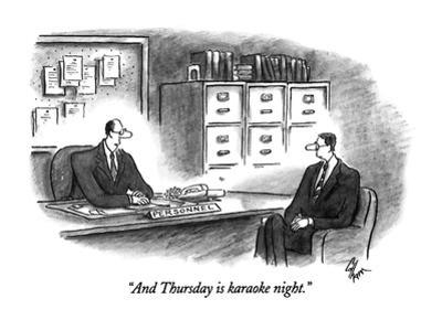 """""""And Thursday is karaoke night."""" - New Yorker Cartoon by Frank Cotham"""
