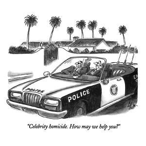 """""""Celebrity homicide.  How may we help you?"""" - New Yorker Cartoon by Frank Cotham"""