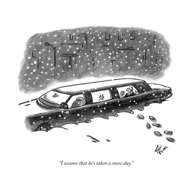 """""""I assume that he's taken a snow day."""" - New Yorker Cartoon by Frank Cotham"""