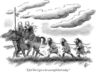 """I feel like I got a lot accomplished today."" - New Yorker Cartoon by Frank Cotham"