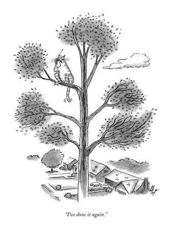 """I've done it again."" - New Yorker Cartoon"