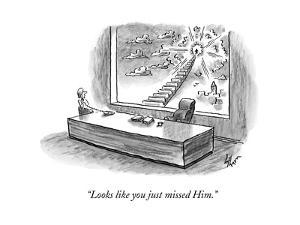 """""""Looks like you just missed Him."""" - New Yorker Cartoon by Frank Cotham"""