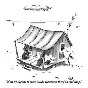 """""""Now he expects to come in whenever there's a cold snap."""" - New Yorker Cartoon by Frank Cotham"""