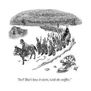 """""""See? That's how it starts, with the sniffles."""" - New Yorker Cartoon by Frank Cotham"""