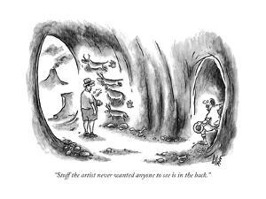 """""""Stuff the artist never wanted anyone to see is in the back."""" - New Yorker Cartoon by Frank Cotham"""