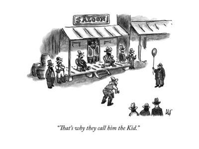 """""""That's why they call him the Kid."""" - New Yorker Cartoon by Frank Cotham"""