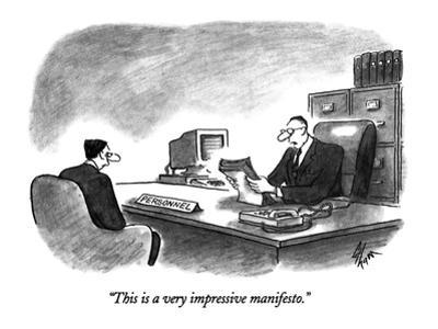 """""""This is a very impressive manifesto."""" - New Yorker Cartoon by Frank Cotham"""