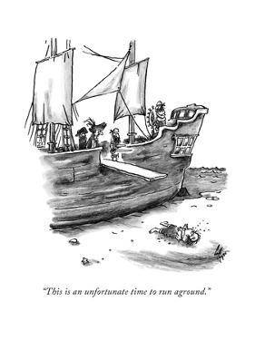 """""""This is an unfortunate time to run aground."""" - New Yorker Cartoon by Frank Cotham"""