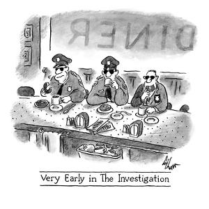Very Early in the Investigation': three cops sip coffee and enjoy donuts … - New Yorker Cartoon by Frank Cotham