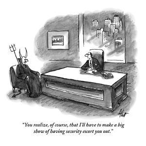 """You realize, of course, that I'll have to make a big show of having secur…"" - New Yorker Cartoon by Frank Cotham"