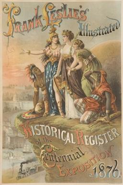 Frank Lesli's Illustrated 1876 Centennial Exposition Poster
