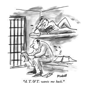 """""""A. T. & T. wants me back."""" - New Yorker Cartoon by Frank Modell"""
