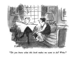 """""""Do you know what this book makes me want to do?  Write."""" - New Yorker Cartoon by Frank Modell"""
