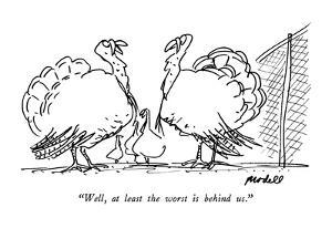 """""""Well, at least the worst is behind us."""" - New Yorker Cartoon by Frank Modell"""