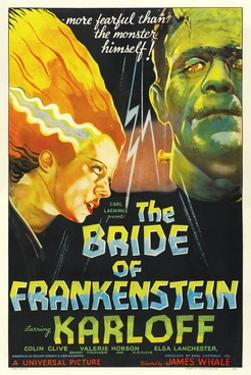 "Frankenstein Lives Again!, 1935, ""Bride of Frankenstein"" Directed by James Whale"