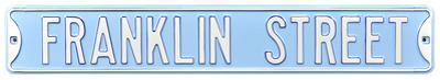 Franklin Street North Carolina Steel Sign